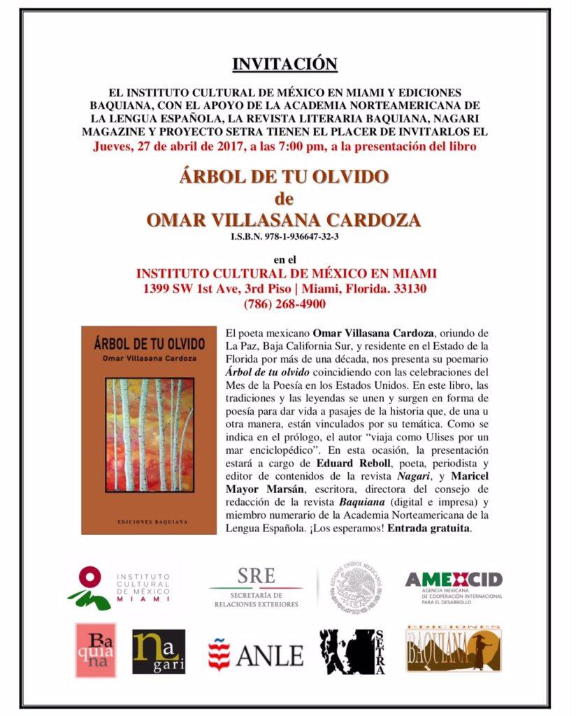INVITACIÓN - ÁRBOL DE TU OLVIDO de Omar Villasana Cardoza - ICM (04-27-2017)
