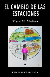 EL CAMBIO DE LAS ESTACIONES de Myra M