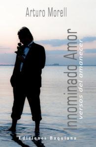 Arturo Morel portada del libro Innominado Amor_400 X 600
