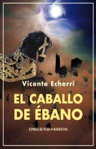 (RESEÑA) 194 X 300 EL CABALLO DE ÉBANO - PORTADA - ENERO DE 2020