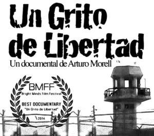 Un grito de libertad - Un documental de Arturo Morell