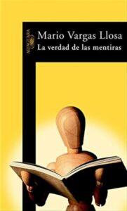 La Verdad de las Mentiras Mario Vargas Llosa
