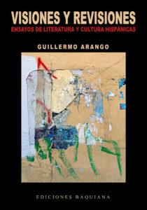 (RESEÑA) (2) VISIONES Y REVISIONES, DE GUILLERMO ARANGO - PORTADA