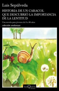 PORTADA del libro HISTORIA DE UN CARACOL QUE DESCUBRIÓ LA IMPORTANCIA DE LA LENTITUD
