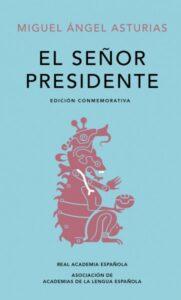 El Señor Presidente - portada para noticia 1