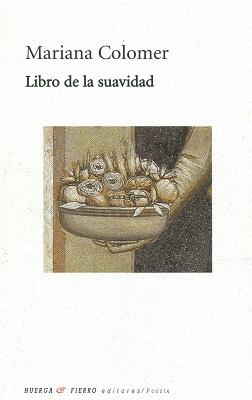 (RESEÑA) (2) LIBRO DE LA SUAVIDAD de Mariana Colomer 400 X 252